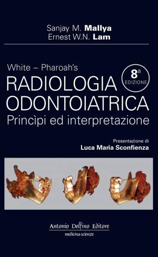 White – Radiologia Odontoiatrica, Princìpi ed Interpretazione, 8ª ed.