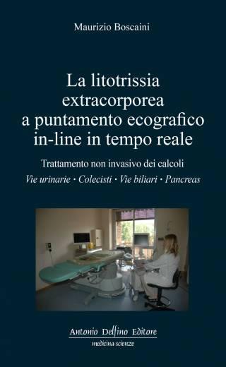Boscaini – La litotrissia extracorporea a puntamento ecografico in-line in tempo reale