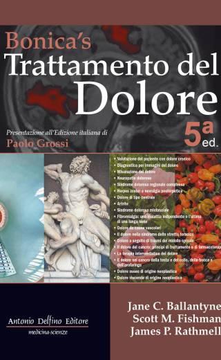 Bonica's Trattamento del Dolore, 5ª ed. – Collana Completa (3 Volumi)
